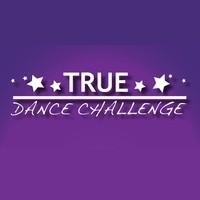 TRUE Dance Challenge