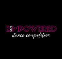Empowered Dance Competition